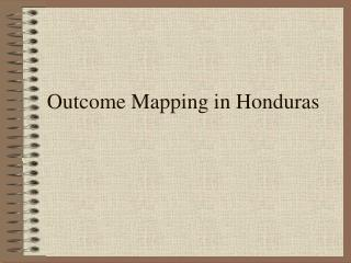 Outcome Mapping in Honduras