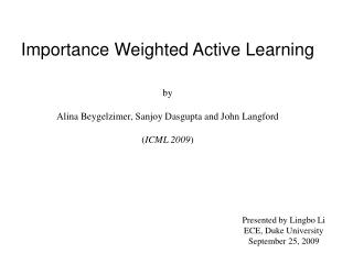Importance Weighted Active Learning