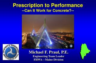 Prescription to Performance --Can It Work for Concrete?--