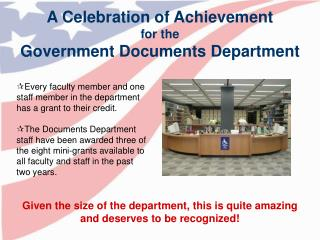 A Celebration of Achievement for the Government Documents Department