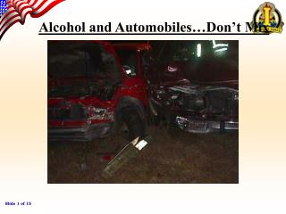 Alcohol and Automobiles…Don't Mix