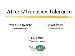 Attack/Intrusion Tolerance