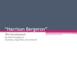 """Harrison Bergeron"""
