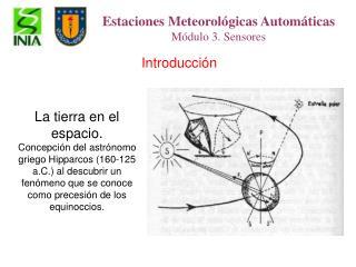 Estaciones Meteorológicas Automáticas Módulo 3. Sensores