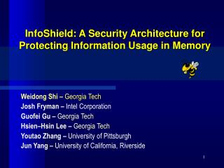 InfoShield: A Security Architecture for Protecting Information Usage in Memory