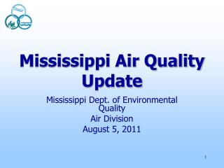 Mississippi Air Quality Update