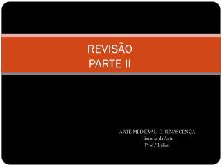 REVISÃO  PARTE II