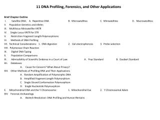 11 DNA Profiling, Forensics, and Other Applications