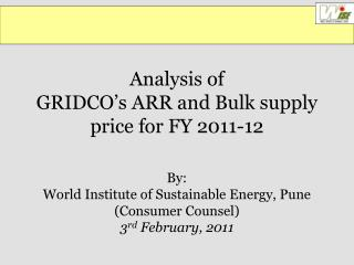 Analysis of  GRIDCO's ARR and Bulk supply price for FY 2011-12