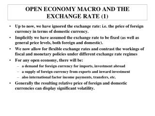 OPEN ECONOMY MACRO AND THE EXCHANGE RATE (1)