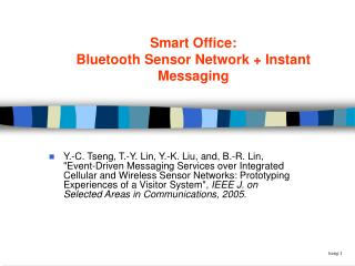 Smart Office: Bluetooth Sensor Network + Instant Messaging
