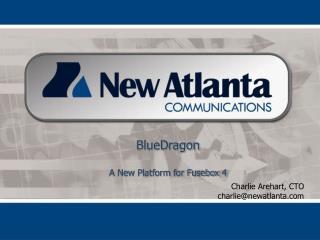 Charlie Arehart, CTO charlie@newatlanta.com