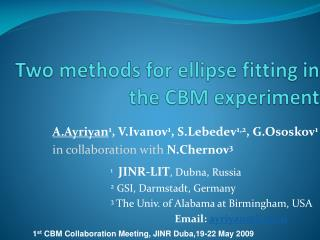 Two methods for ellipse fitting in the CBM experiment