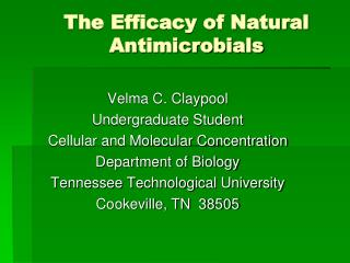 The Efficacy of Natural Antimicrobials