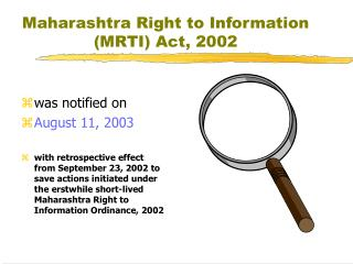 Maharashtra Right to Information (MRTI) Act, 2002
