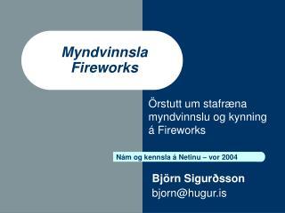 Myndvinnsla Fireworks