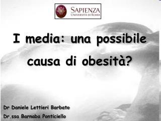 Dr Daniele Lettieri Barbato Dr.ssa Barnaba Ponticiello