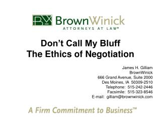 Don't Call My Bluff The Ethics of Negotiation