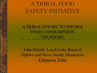 A TRIBAL FOOD SAFETY INITIATIVE
