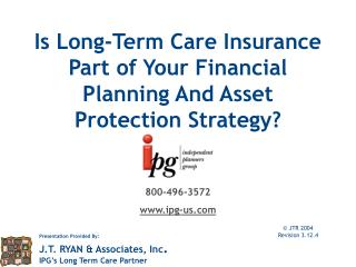 Is Long-Term Care Insurance  Part of Your Financial Planning And Asset Protection Strategy?