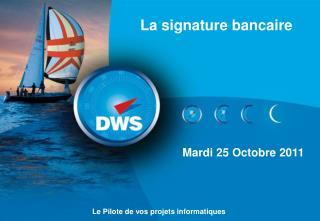 La signature bancaire