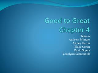 Good to Great Chapter 4