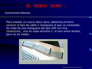 EL  DISCO  DURO -