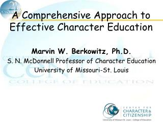 A Comprehensive Approach to Effective Character Education