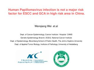 Human Papillomavirus infection is not a major risk factor for ESCC and GCA in high risk area in China.
