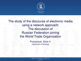 Prosyanyuk, Daria V . Department of Sociology