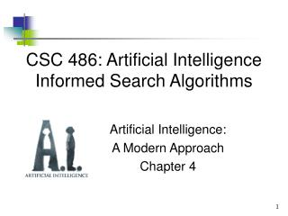 CSC 486: Artificial Intelligence Informed Search Algorithms