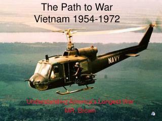 The Path to War Vietnam 1954-1972