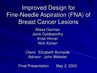 Improved Design for  Fine-Needle Aspiration (FNA) of  Breast Cancer Lesions