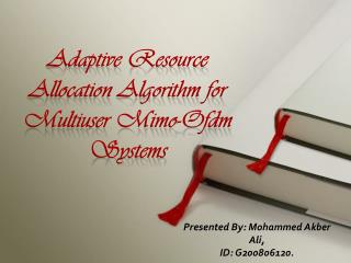 Adaptive Resource Allocation Algorithm for Multiuser Mimo-Ofdm Systems