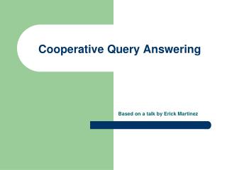 Cooperative Query Answering