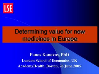 Determining value for new medicines in Europe