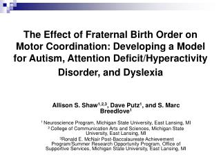 The Effect of Fraternal Birth Order on Motor Coordination: Developing a Model for Autism, Attention Deficit/Hyperactivi