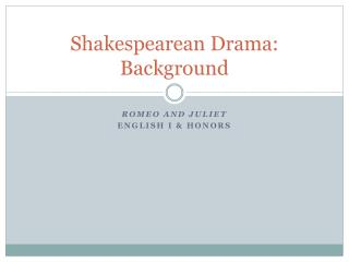 Shakespearean Drama: Background