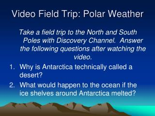 Video Field Trip: Polar Weather