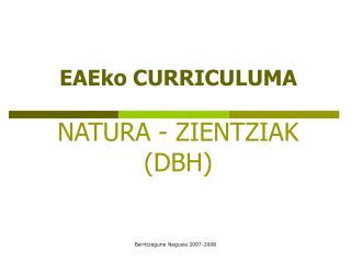 NATURA - ZIENTZIAK (DBH)
