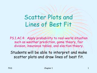 Scatter Plots and  Lines of Best Fit