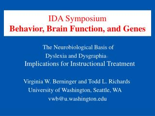 IDA Symposium Behavior, Brain Function, and Genes