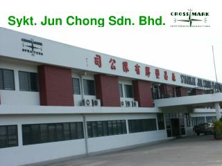 Sykt. Jun Chong Sdn. Bhd.