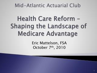 Health Care Reform – Shaping the Landscape of Medicare Advantage