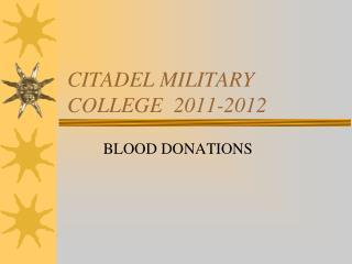 CITADEL MILITARY COLLEGE  2011-2012