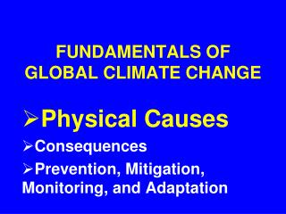 FUNDAMENTALS OF GLOBAL CLIMATE CHANGE