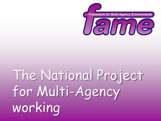 The National Project for Multi-Agency working