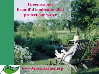Greenscapes: Beautiful landscapes that protect our water