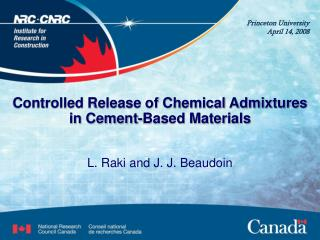 Controlled Release of Chemical Admixtures in Cement-Based Materials