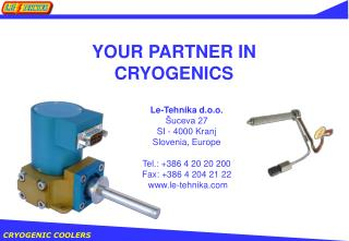 YOUR PARTNER IN  CRYOGENICS